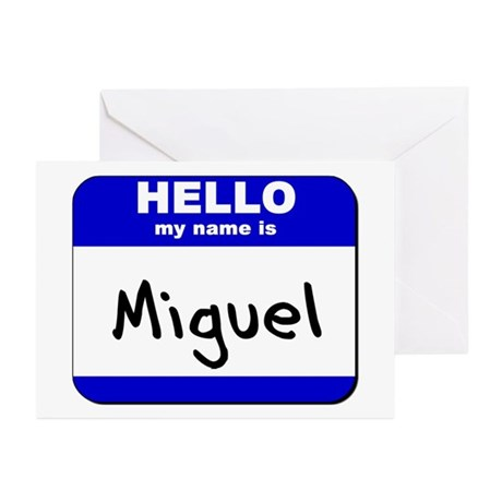 hello my name is miguel Greeting Cards (Package o