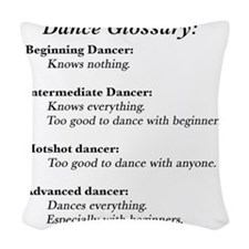 Guide to the Types of Dancers Woven Throw Pillow
