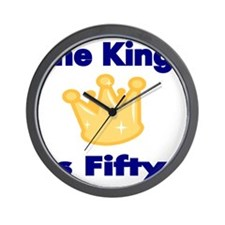 THE KING IS FIFTY 2 Wall Clock