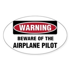 Warning Airplane Pilot Oval Decal