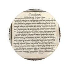 "Olde Goth Design Desiderata Poem 3.5"" Button"