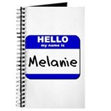hello my name is melanie Journal