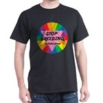 STOP BREEDING Intolerance Dark T-Shirt