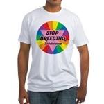 STOP BREEDING Intolerance Fitted T-Shirt