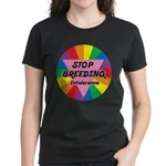 STOP BREEDING Intolerance Women's Dark T-Shirt