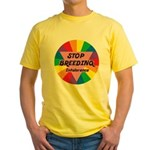 STOP BREEDING Intolerance Yellow T-Shirt