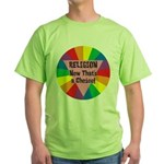RELIGION CHOICE Green T-Shirt