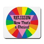 RELIGION CHOICE Mousepad