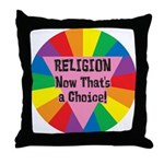 RELIGION CHOICE Throw Pillow