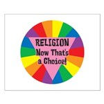 RELIGION CHOICE Small Poster