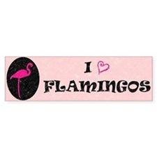 I Love Flamingos! Bumper Bumper Sticker