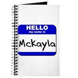 hello my name is mckayla Journal