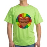 DON'T TOLERATE INTOLERENCE Green T-Shirt