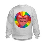 DON'T TOLERATE INTOLERENCE Kids Sweatshirt