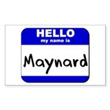 hello my name is maynard Rectangle Decal