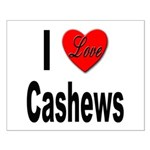 I Love Cashews Small Poster