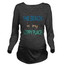 The Beach Is My Happ Long Sleeve Maternity T-Shirt