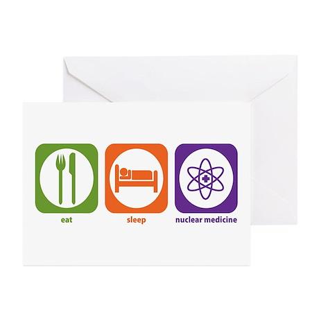 Eat Sleep Nuclear Medicine Greeting Cards (Package