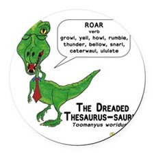 The Dreaded Thesaurus-saurus Round Car Magnet