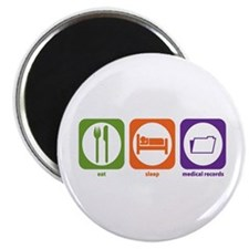 Eat Sleep Medical Records Magnet