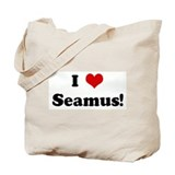 I Love Seamus! Tote Bag