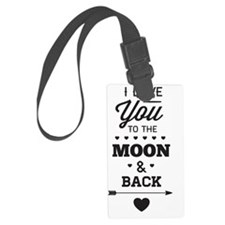 I love you to the moon and back Luggage Tag