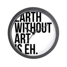 Earth Without Art Wall Clock