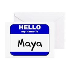 hello my name is maya  Greeting Cards (Package of