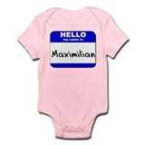 hello my name is maximilian  Onesie