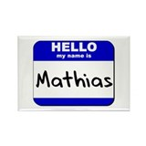hello my name is mathias Rectangle Magnet