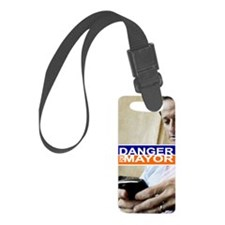 Carlos Danger for Mayor Small Luggage Tag