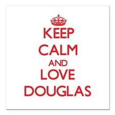 "Keep calm and love Douglas Square Car Magnet 3"" x"
