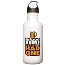 In Dog Beers Ive Only  Water Bottle