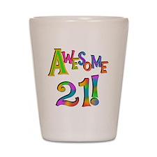 Awesome 21 Birthday Shot Glass