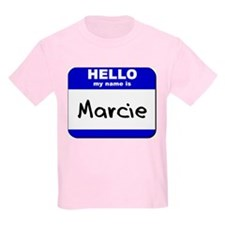 hello my name is marcie T-Shirt
