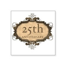 "Celebrating 25 Years (Rusti Square Sticker 3"" x 3"""