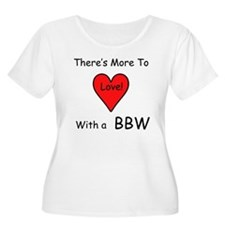 More Love With a BBW T-Shirt