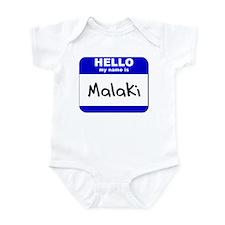 hello my name is malaki  Infant Bodysuit