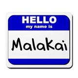 hello my name is malakai  Mousepad