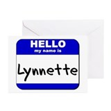 hello my name is lynnette  Greeting Cards (Package