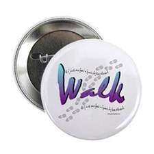 "Walk - Just one foot 2.25"" Button (10 pack)"