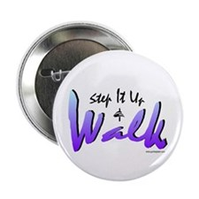 Step It Up & Walk Button