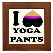 I love yoga pants Framed Tile