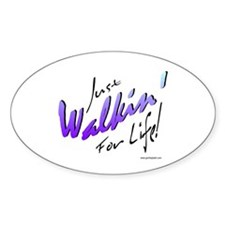 Just Walkin' For Life (Blue) Oval Decal