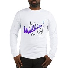 Just Walkin' For Life (Blue) Long Sleeve T-Shirt