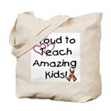 Proud to Teach Tote Bag