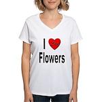 I Love Flowers (Front) Women's V-Neck T-Shirt