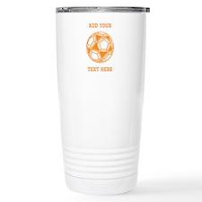 Soccer Ball. Orange Custom Text Travel Mug