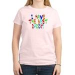I Have The Best Daddy Women's Light T-Shirt