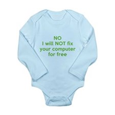 No I Will Not Fix Your Computer For Free Long Slee